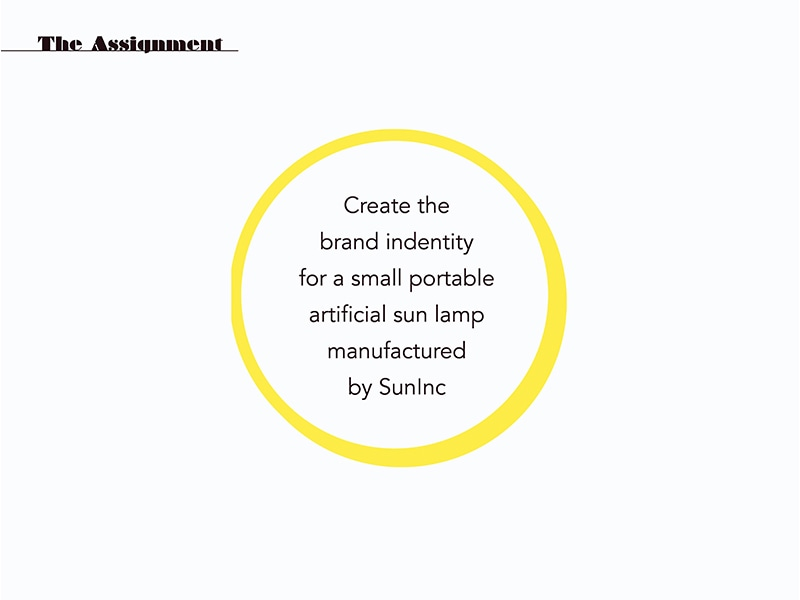 Assignment description: Create the brand identity for a small portable artificial sun lamp produced by SunInc.